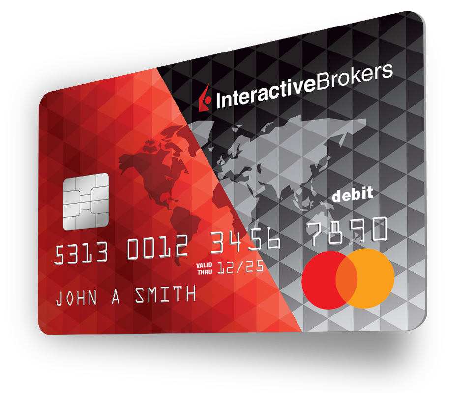 Interactive Brokers  Mastercard Debit Card with no foreign transaction fee